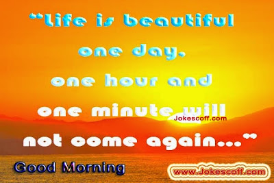 good morning quotes, good morning inspirational quotes