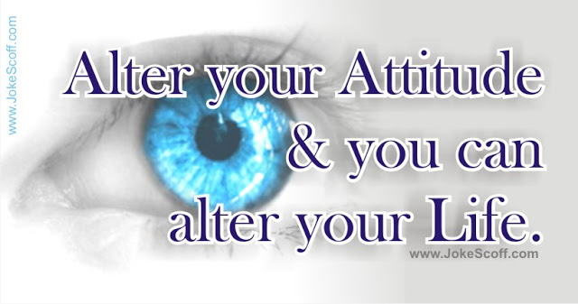 Attitude Status - Alter your Attitude and you can alter your Life.