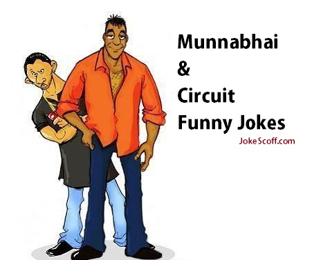 munna bhai and circuit jokes